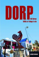 Things to do in a Dorp by Jacques Marais
