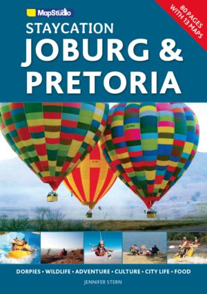 Staycation Joburg and Pretoria